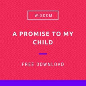 A Promise to my child poem